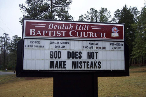 Baptist Church Sign: God does not make misteaks